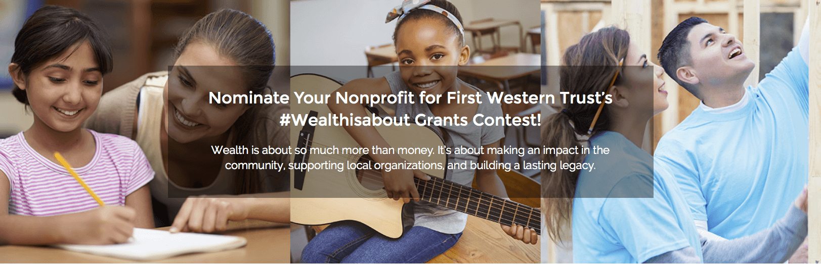 Banner that reads nominate your nonprofit for First Western's grants contest